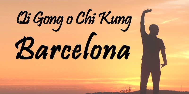 Chi kung o Qi Gong en Barcelona